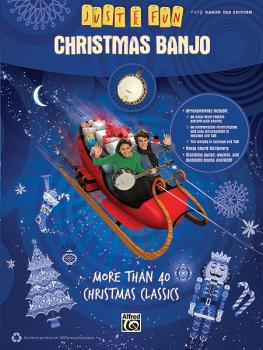 Just for Fun: Christmas Banjo: More Than 40 Christmas Classics (AL-00-35009)