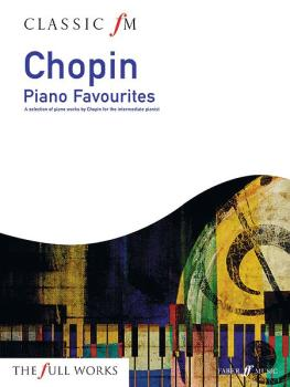 Classic FM: Chopin Piano Favorites: A Selection of Piano Works by Chop (AL-12-0571534619)