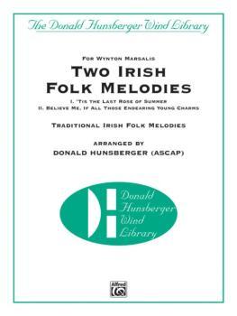 Two Irish Folk Melodies: I. 'Tis the Last Rose of Summer, II. Believe  (AL-00-42232S)