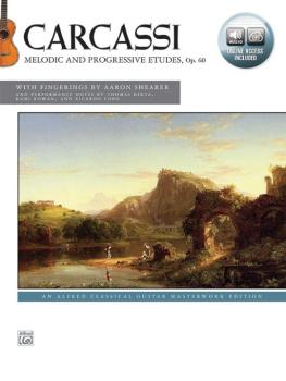 Carcassi: Melodic and Progressive Etudes, Opus 60: An Alfred Classical (AL-00-42723)