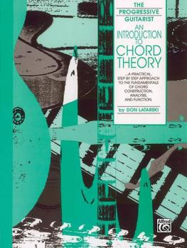 An Introduction to Chord Theory: A Practical, Step by Step Approach to (AL-00-F3096GTX)