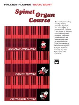 Palmer-Hughes Spinet Organ Course, Book 8 (AL-00-122)