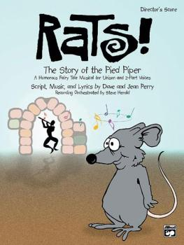 Rats! The Story of the Pied Piper: A Humorous Fairy Tale Musical for U (AL-00-21757)