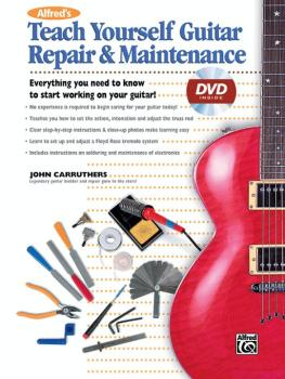 Alfred's Teach Yourself Guitar Repair & Maintenance: Everything You Ne (AL-00-23211)