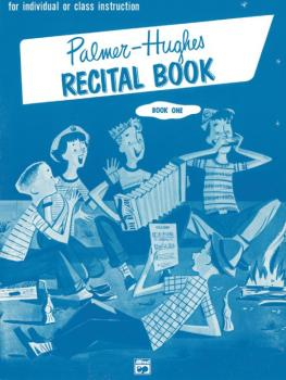 Palmer-Hughes Accordion Course Recital Book, Book 1 (AL-00-243)