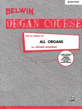 Belwin Organ Course, Book 4 (AL-00-OL00028)