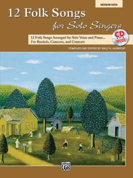 12 Folk Songs for Solo Singers: 12 Folk Songs Arranged for Solo Voice  (AL-00-31046)