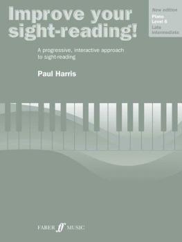 Improve Your Sight-reading! Piano, Level 6 (New Edition): A Progressiv (AL-12-0571533167)
