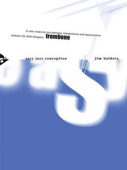Easy Jazz Conception: Trombone: 15 Solo Etudes for Jazz Phrasing, Inte (AL-01-ADV14763)