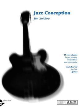 Jazz Conception: Guitar: 21 Solo Etudes for Jazz Phrasing, Interpretat (AL-01-ADV14726)
