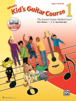 Alfred's Kid's Guitar Course 1: The Easiest Guitar Method Ever! (AL-00-45240)