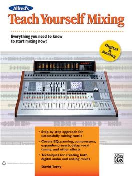 Alfred's Teach Yourself Mixing: Everything You Need to Know to Start M (AL-00-35030)