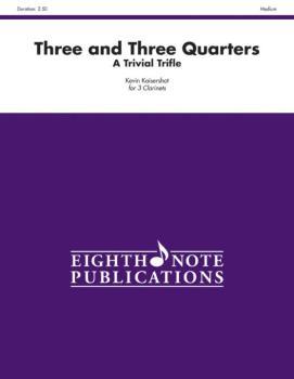 Three and Three Quarters (A Trivial Trifle) (AL-81-CC1076)