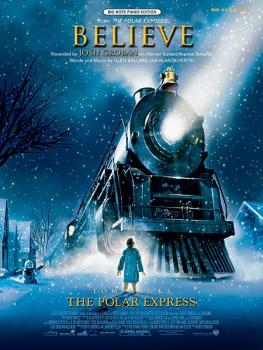 Believe (from <i>The Polar Express</i>) (AL-00-36601)