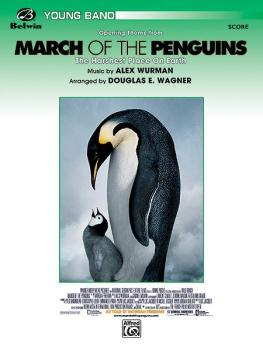 <I>March of the Penguins,</I> Opening Theme from <I>The Harshest Place (AL-00-24749S)