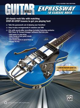 Guitar World: Expressway to Classic Rock: 25 Classic Rock Hits with Ma (AL-00-37258)