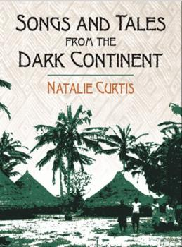 Songs and Tales from the Dark Continent (AL-06-420698)