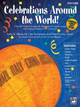 Celebrations Around the World!: A Global Holiday Songbook featuring 14 (AL-00-20149)