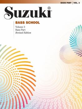 Suzuki Bass School Bass Part, Volume 3 (Revised) (AL-00-0376S)