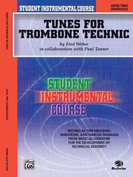 Student Instrumental Course: Tunes for Trombone Technic, Level II (AL-00-BIC00258A)