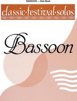 Classic Festival Solos (Bassoon), Volume 1 Solo Book (AL-00-EL03730)