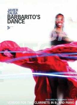 Barbarito's Dance: Version for Two Clarinets in B-flat and Piano (AL-01-ADV8317)