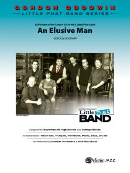 An Elusive Man: As Performed by Gordon Goodwin's Little Phat Band (AL-00-41149S)