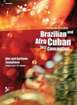 Brazilian and Afro-Cuban Jazz Conception: Alto and Baritone Saxophone (AL-01-ADV14840)