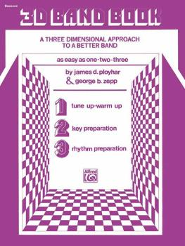 3-D Band Book: A Three-dimensional Approach to a Better Band as Easy a (AL-00-EL02860)