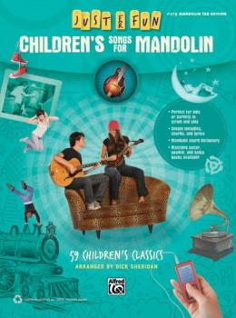 Just for Fun: Children's Songs for Mandolin: 59 Children's Classics (AL-00-41036)