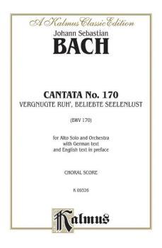 Cantata No. 170 -- Vergnugte Ruh', beliebte Seelenlust (For Alto Solo  (AL-00-K09326)
