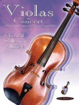 Violas in Concert: Classical Collection, Volume 2 (AL-00-23080X)