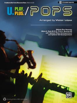 U.Play.Plus: Pops: A Plus B, C, or D Solo-Duet-Trio-Quartet with Optio (AL-00-36411)