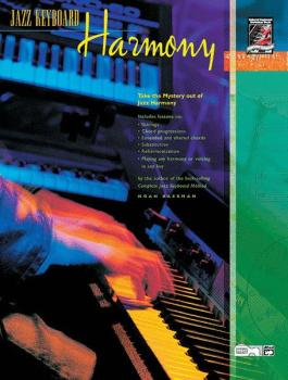 Jazz Keyboard Harmony: Take the Mystery out of Jazz Harmony (AL-00-19413)