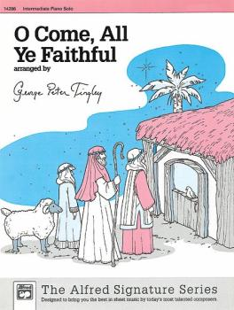 O Come, All Ye Faithful (AL-00-14286)