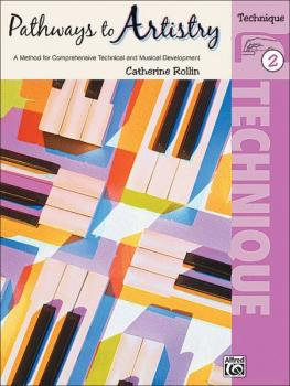 Pathways to Artistry: Technique, Book 2: A Method for Comprehensive Te (AL-00-16598)