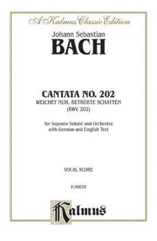 Cantata No. 202 -- Weichet nur, betrubte Schatten (For Soprano Solo an (AL-00-K06638)