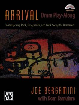 Arrival: Drum Play-Along: Contemporary Rock, Progressive, and Funk Son (AL-00-42398)