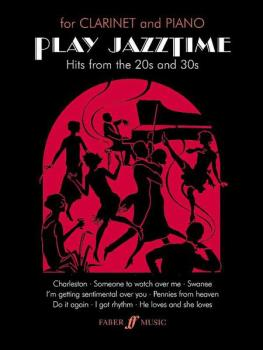 Play Jazztime Clarinet: Hits from the '20s and '30s (AL-12-0571518214)
