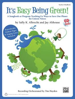 It's Easy Being Green!: A Songbook or Program Teaching Us Ways to Save (AL-00-34706)