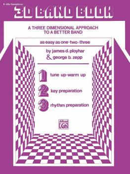 3-D Band Book: A Three-dimensional Approach to a Better Band as Easy a (AL-00-EL02861)