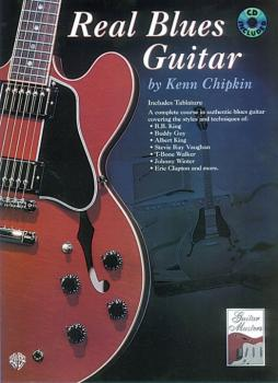 Real Blues Guitar: A Complete Course in Authentic Blues Guitar (AL-00-0232B)