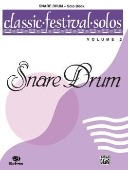 Classic Festival Solos (Snare Drum), Volume 2 Solo Book (AL-00-EL03899)