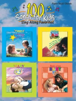 100 Songs for Kids (Sing-Along Favorites) (AL-00-0577B)