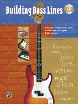 Building Bass Lines: A Guide to Better Bass Lines for Bassists, Arrang (AL-00-18406)