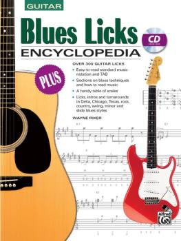 Blues Licks Encyclopedia: Over 300 Guitar Licks (AL-00-18503)