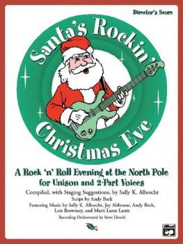 Santa's Rockin' Christmas Eve: A Rock 'n Roll Evening at the North Pol (AL-00-21812)
