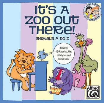 It's a Zoo Out There! Animals A to Z: 27 Unison Songs for Young Singer (AL-00-23396)