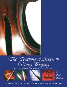 The Teaching of Action in String Playing (AL-98-ASTASP01)