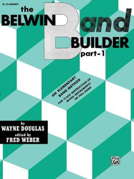 Belwin Band Builder, Part 1: An Elementary Band Method for Class Instr (AL-00-EL00593)
